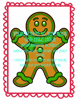 Telling Time to the Hour & Half Hour GingerBread Bundle