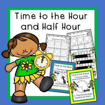 Telling Time to the Hour and Half Hour Write Time, Tell Ti