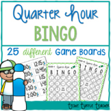 Telling Time to the Quarter Hour Bingo - 25 Different Game