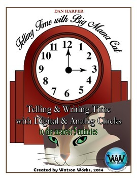 Telling Time with Big Mama Cat: Telling & Writing Time (Di