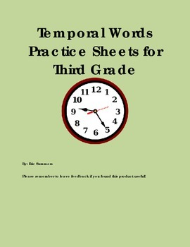 Temporal / Time Order Words Practice Sheets for Third Grade