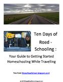 Ten Days of Roadschooling : Getting Started Homeschooling