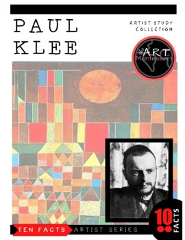 Ten Facts about...PAUL KLEE
