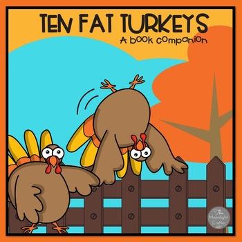 Ten Fat Turkeys: A Ten Frame Math Unit
