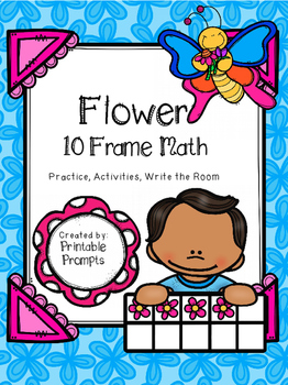 Ten Frame Activities- Flowers