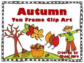 Ten Frame Clip Art {Autumn} 0-10 Common Core Math Aid - Fa