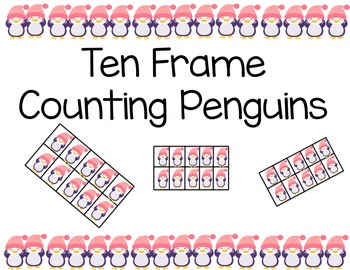 Ten Frame Counting Penguins (winter activity)