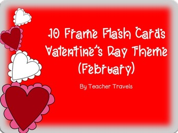 Ten Frame Flash Cards Valentine's Day Theme