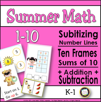 Summer Ten Frames, Numberlines, and More
