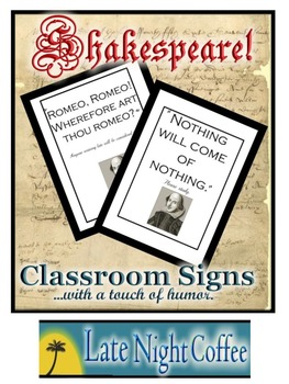 Ten Humorous Classroom Signs with Shakespeare Quotes