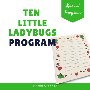 Ten Little Ladybugs Musical Program