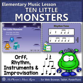 Ten Little Monsters: Orff, Rhythm, Instruments and More
