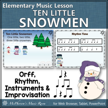 Ten Little Snowmen: Orff, Rhythm, Instruments and More