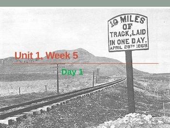 Ten Mile Day, 5th Grade, U1W5 Reading Street, Powerpoint P