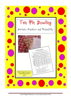 Ten Pin Bowling Common and Decimal Fractions to Tenths