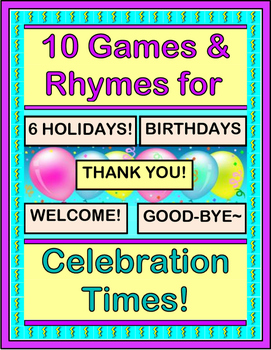 """""""Ten Games and Rhymes for Celebration Times!"""" - Special Da"""