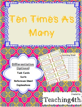 Ten Times As Many- Task Cards/ Sort