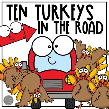 10 Turkeys in the Road: A Book Companion with Literacy and