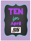 Ten for April