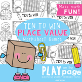 Place Value - Ten to Win {Play on the Page Worksheet Games}