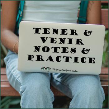 Tener & Venir Practice Activities reading writing speaking