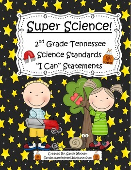 """Tennessee 2nd Grade Science Standards """"I Can"""" Statements!"""