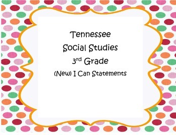 Social Studies I Can Statements Tennessee (NEW) - 3rd Grad