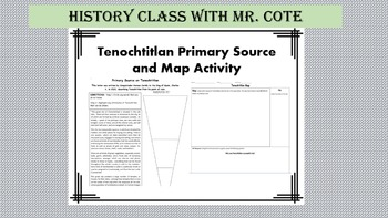 Tenochtitlan Primary Source and Map Activity