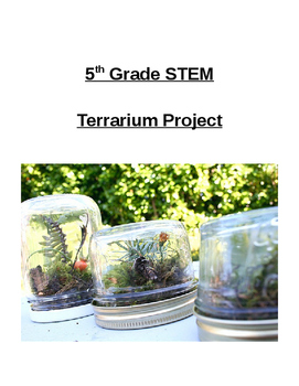 Terrarium STEM Project