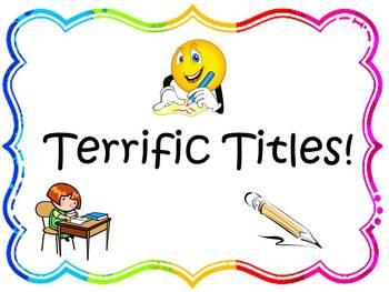 Terrific Titles!
