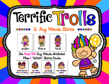 Terrific Trolls - A Fry Words Game with the First 300 Fry Words