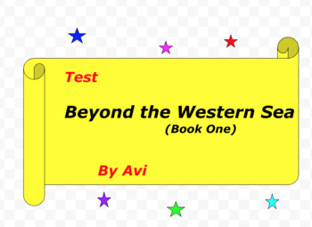 Test:  Beyond the Western Sea (Book 1)  by Avi