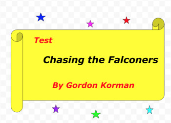 Test:  Chasing the Falconers  by Gordon Korman