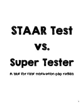 Test Motivation Skit: STAAR Test vs. Super Tester