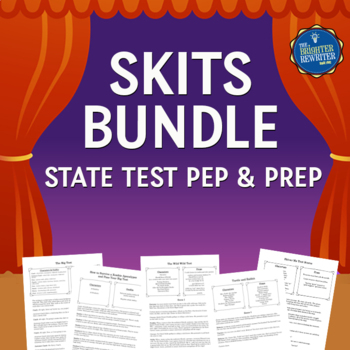 State Test Prep Skits Bundle