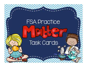 FSA Test Prep Main Idea/Cause & Effect Task Cards: Matter