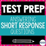 Test Prep - Teaching Students How to Respond to Short Answ