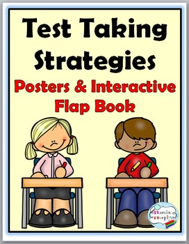 Test Taking Strategies Posters and Interactive Flap Book {