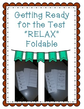 "Test Taking Tips Foldable ""RELAX"""