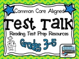 Test Talk Reading Test Prep Unit Resources (Grades 3-5)