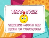 Test Talk: Thinking About Question Type (Grades 3-6 Common