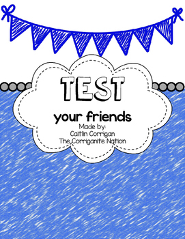Test Your Friends!