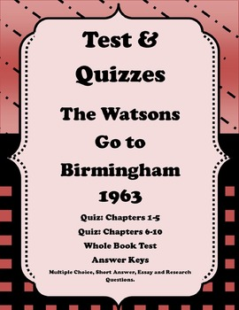 Watsons Go to Birmingham 1963: Test and Quizzes