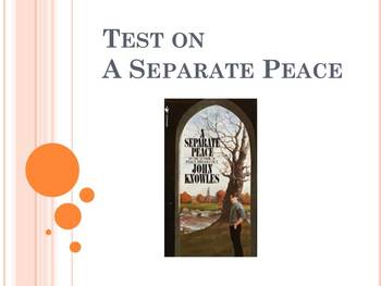 """Test on """"A Separate Peace"""""""