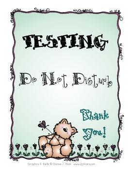 Testing, Do Not Disturb Sign