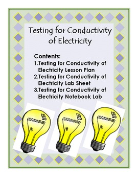 Testing for the Conductivity of Electricity Lab