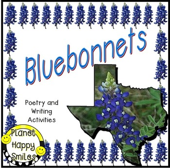 Texas Bluebonnet  Poem  ~ Poetry Page and Writing Activity, Planet Happy Smiles