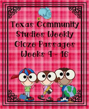 Texas Community Studies Weekly Weeks 9 - 16 Cloze Passages
