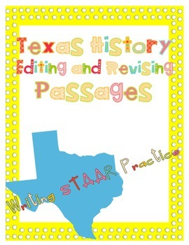 Texas History Expository STAAR Practice Editing and Revisi