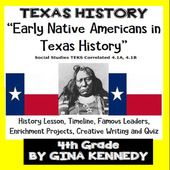 Texas History Native Americans Unit, Lesson, Projects, Wri